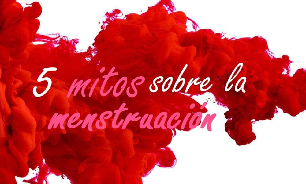 Mitos sobre la menstruacion