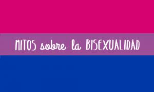 Los 5 mitos sobre la bisexualidad más comunes
